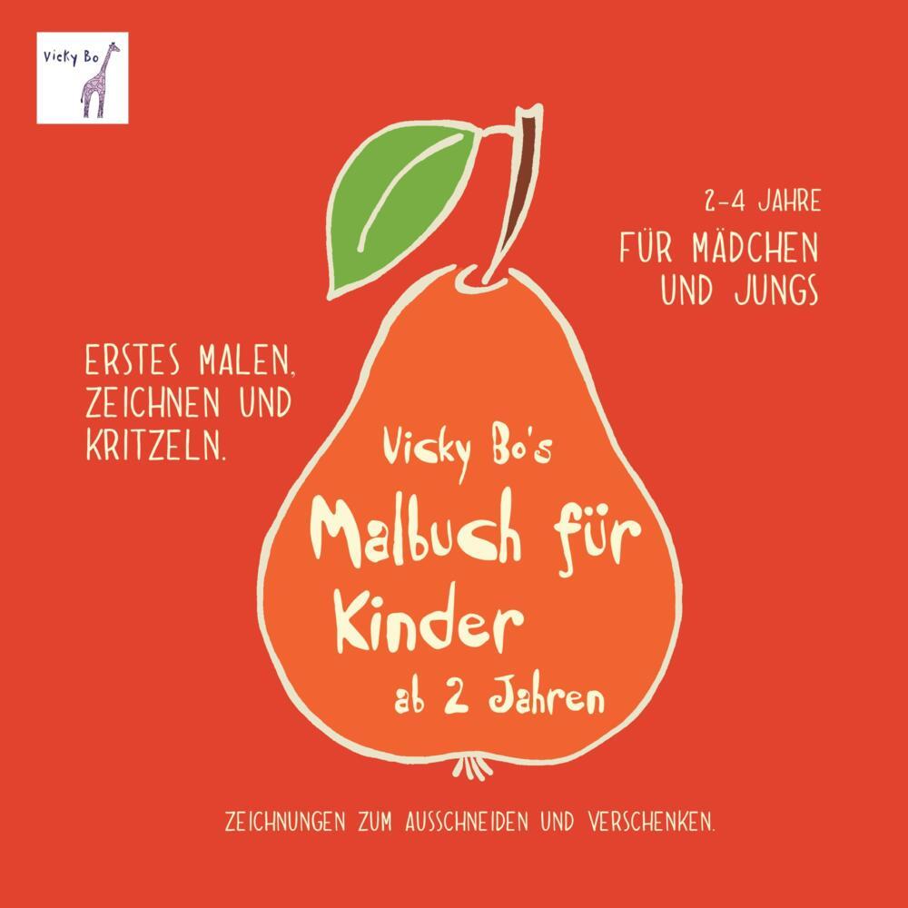Vicky Bo\'s Malbuch für Kinder ab 2 Jahren - Malheft gegen Langeweile ...
