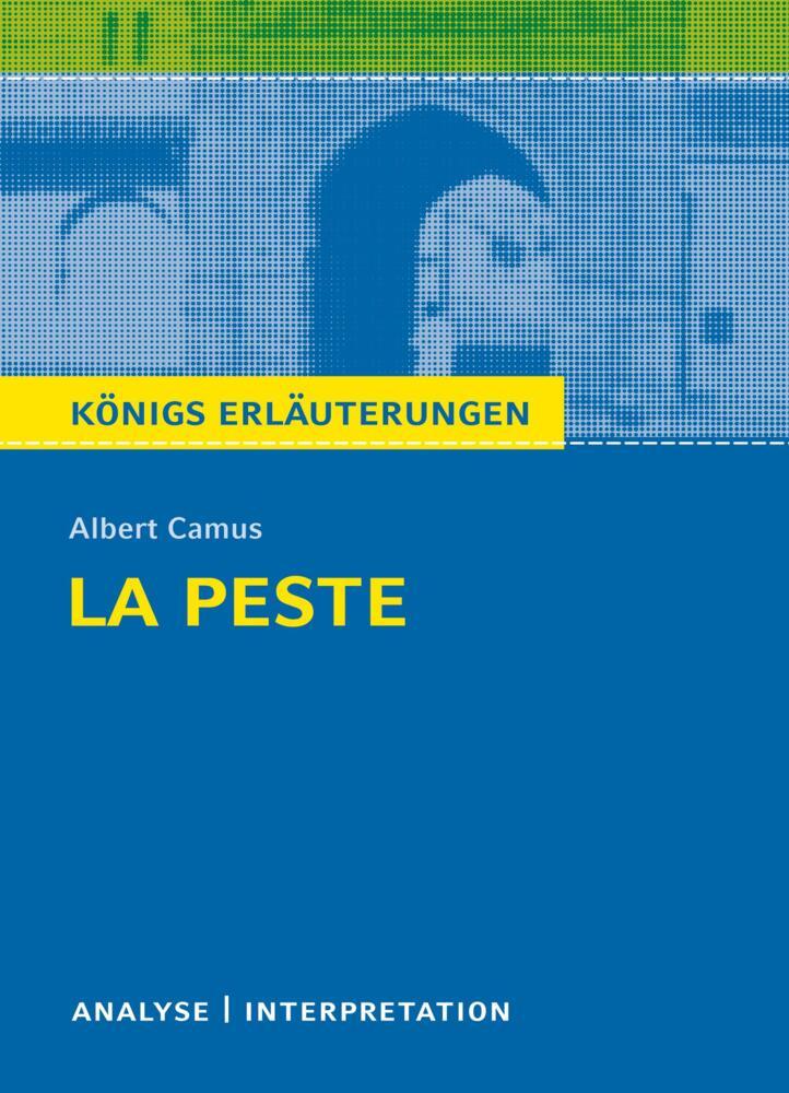 Königs Erläuterungen La Peste Die Pest Von Albert Camus