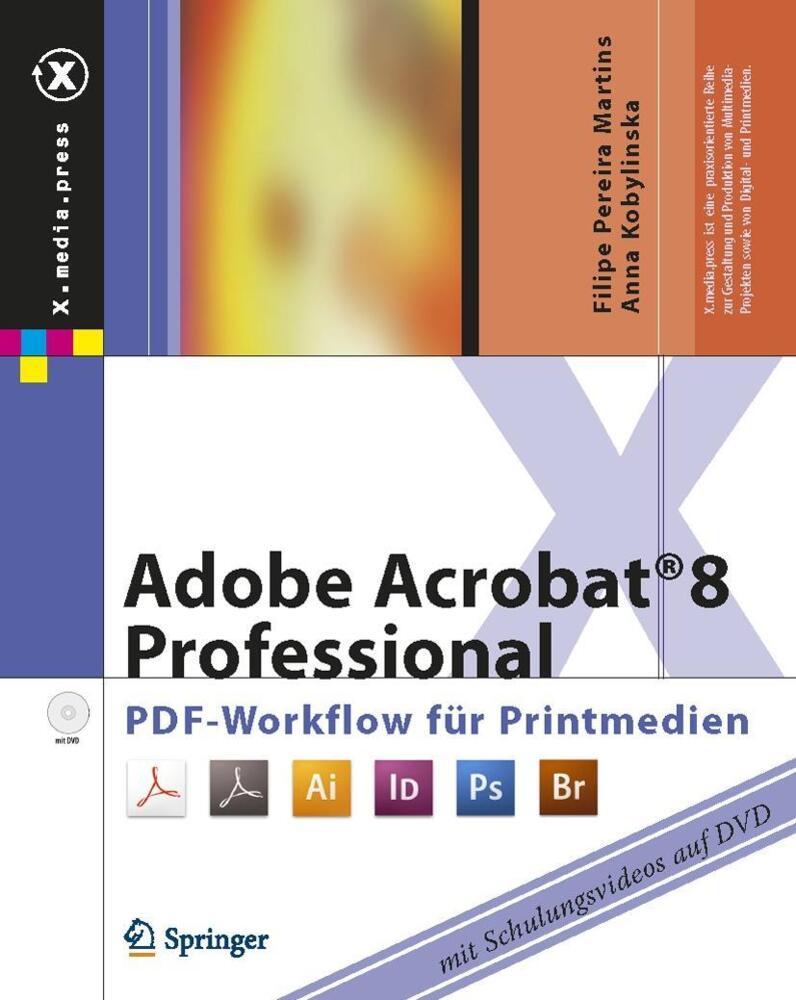 pereira martins f adobe acrobat 8 professional pdf workflow f r printmedien von pereira. Black Bedroom Furniture Sets. Home Design Ideas