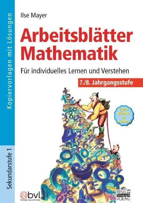Arbeitsblätter Mathematik 7./8. Jahrgangsstufe - Für individuelles ...