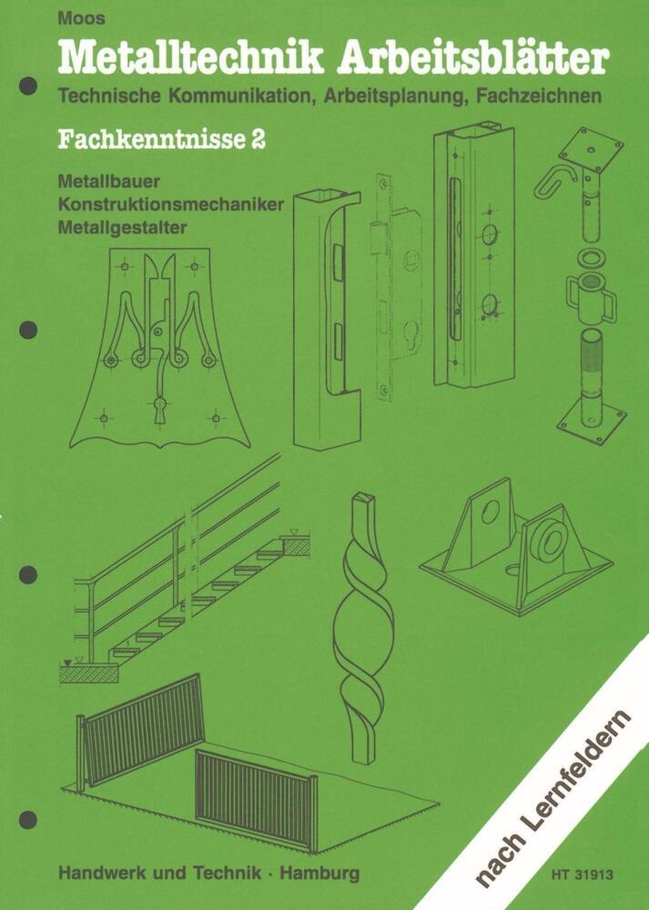 Metalltechnik Arbeitsblätter. Fachkenntnisse 2 - Technische ...