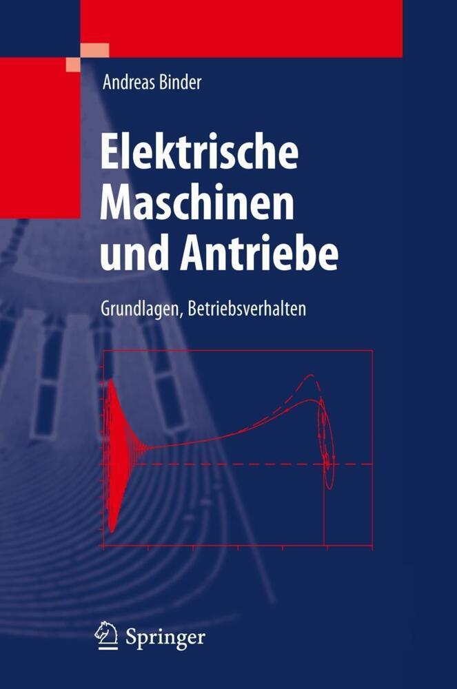 Binder, A: Elektrische Maschinen und Antriebe - Grundlagen ...