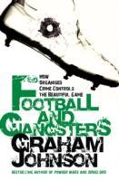 Johnson, G: Football and Gangsters