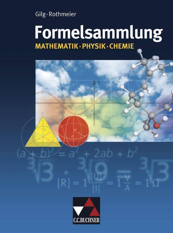 formelsammlung mathematik physik chemie von buchner c c verlag. Black Bedroom Furniture Sets. Home Design Ideas