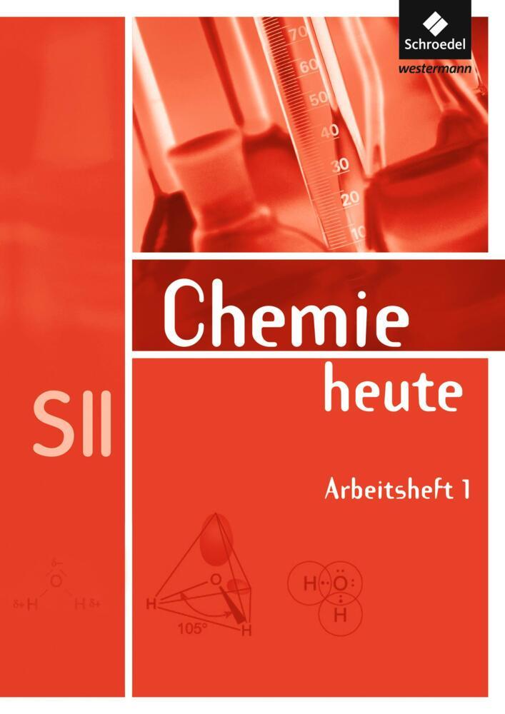 Chemie Heute Arbeitsheft Sekundarstufe 2 Von Schroedel
