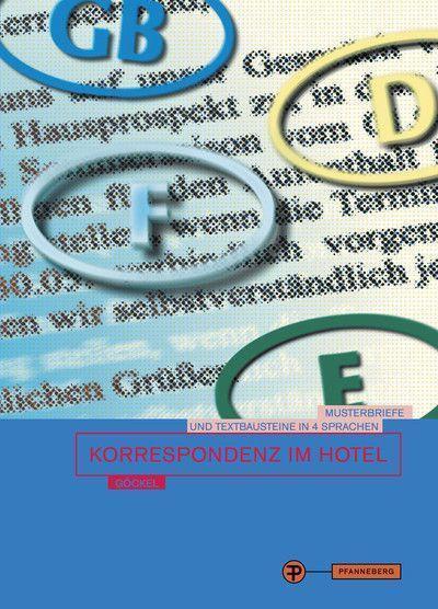 Korrespondenz Im Hotel Musterbriefe Und Textbausteine In Deutscher