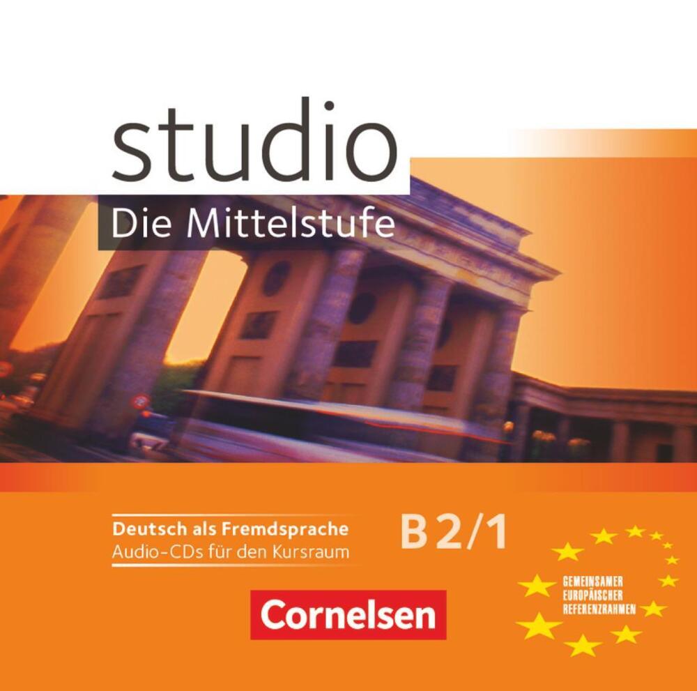 studio d: Die Mittelstufe B2/1 Audio-CDs - Deutsch als Fremdsprache ...