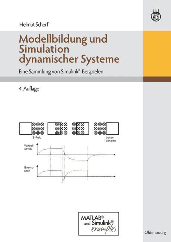 Modellbildung und Simulation dynamischer Systeme - Eine Sammlung von ...