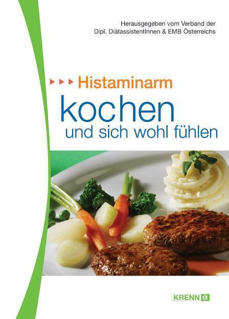 Histaminarm kochen u. genießen von Krenn, Hubert Verlag ...