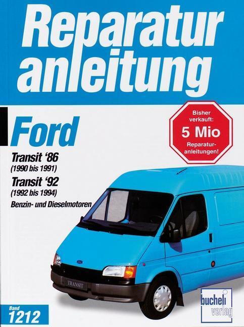 ford transit baujahre 1986 1994 benzin und. Black Bedroom Furniture Sets. Home Design Ideas