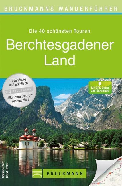 h fler h bruckmanns wanderf hrer berchtesgadener land. Black Bedroom Furniture Sets. Home Design Ideas