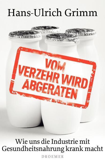 Vom-Verzehr-wird-abgeraten-von-Hans-Ulrich-Grimm-PORTOFREI