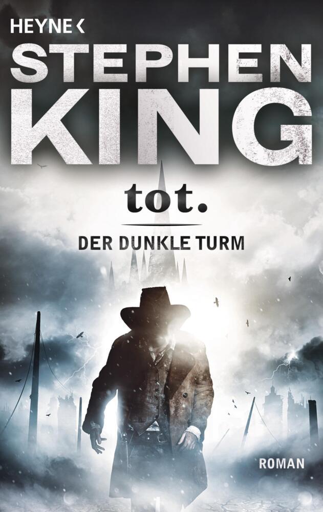 Der dunkle Turm 3. Tot - Stephen King