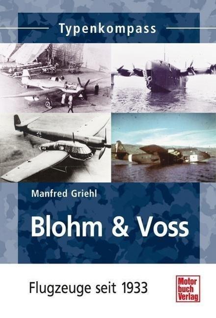 Typenkompass Blohm & Voss - Manfred Griehl PORTOFREI